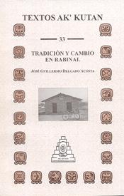 Tradición y Cambio en Rabinal