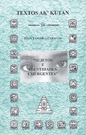 Sujetos e Identidades Emergentes