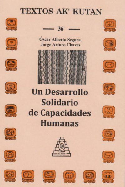 Un Desarrollo Solidario de Capacidades Humanas