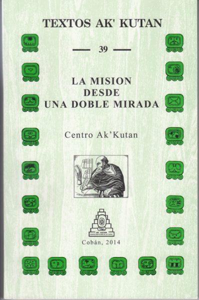 La Misión desde una Doble Mirada