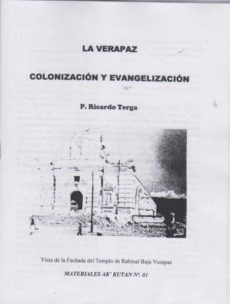 La Verapaz, Colonización y Evangelización